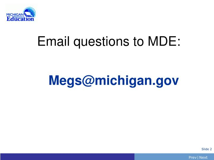 Email questions to MDE: