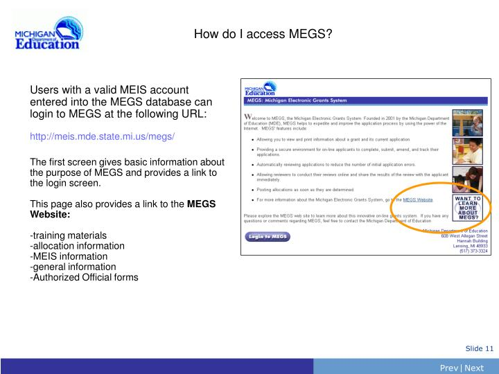 How do I access MEGS?