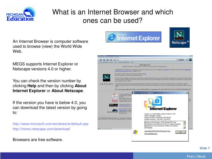 What is an Internet Browser and which