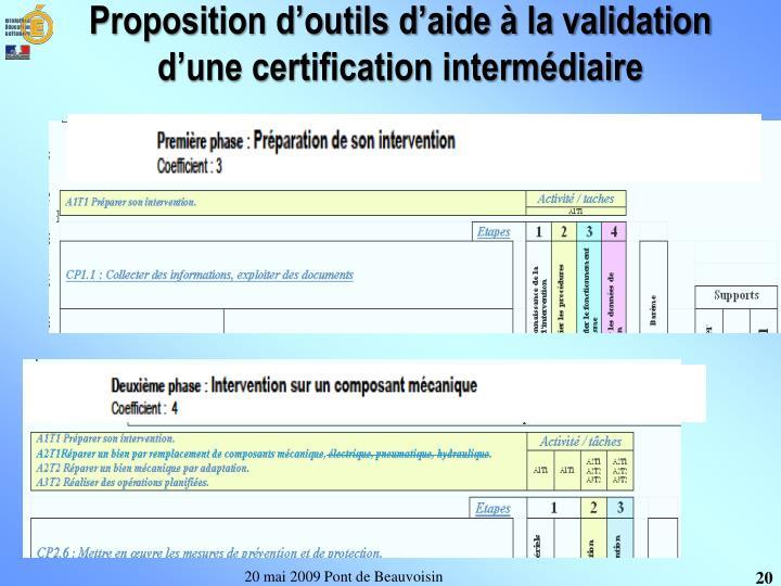 Proposition d'outils d'aide à la validation d'une certification intermédiaire