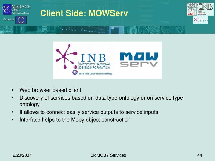Client Side: MOWServ