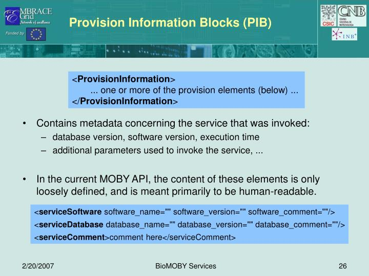 Provision Information Blocks (PIB)