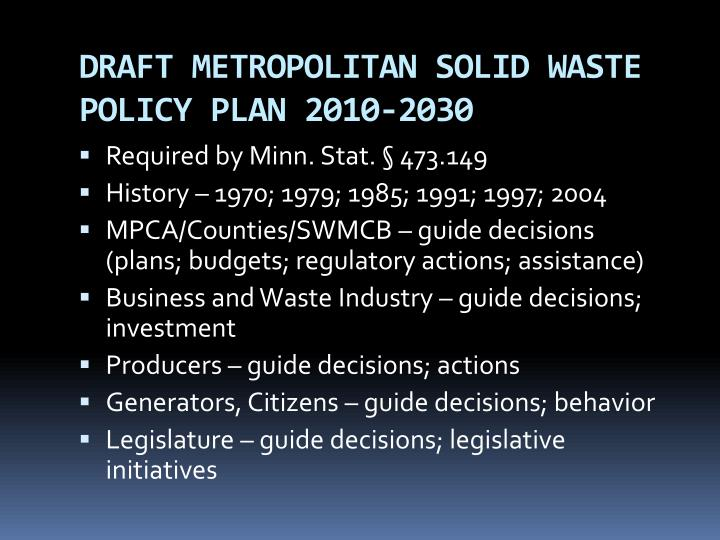 Draft metropolitan solid waste policy plan 2010 20301