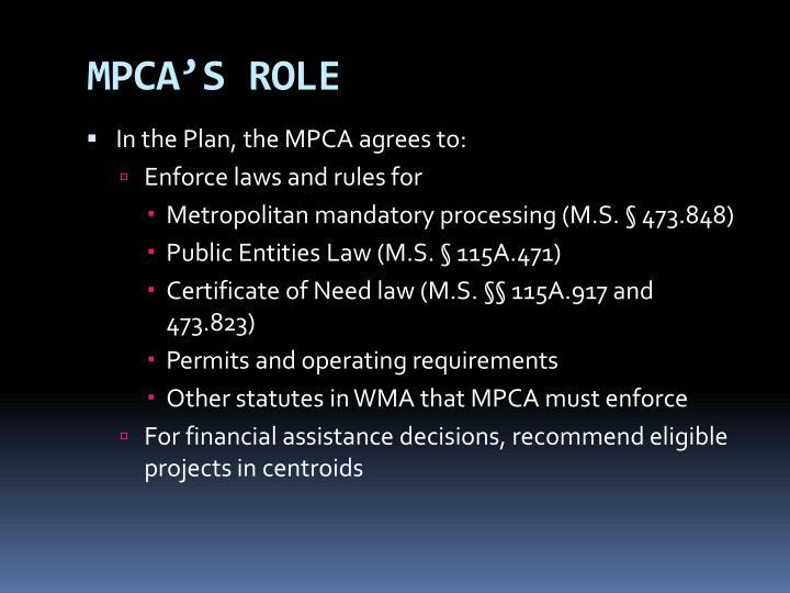 MPCA'S ROLE