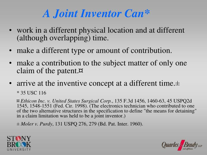 A Joint Inventor Can*