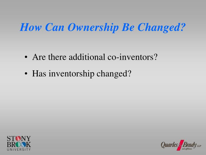 How Can Ownership Be Changed?
