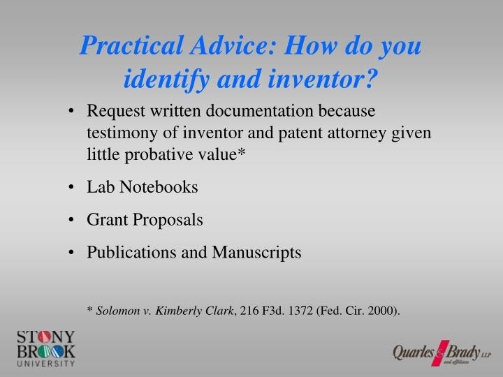 Practical Advice: How do you identify and inventor?