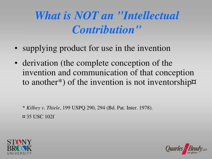 "What is NOT an ""Intellectual Contribution"""