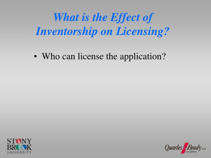 What is the Effect of Inventorship on Licensing?