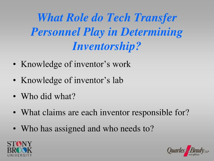 What Role do Tech Transfer Personnel Play in Determining Inventorship?