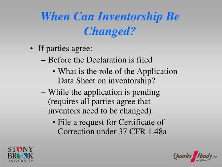 When Can Inventorship Be Changed?
