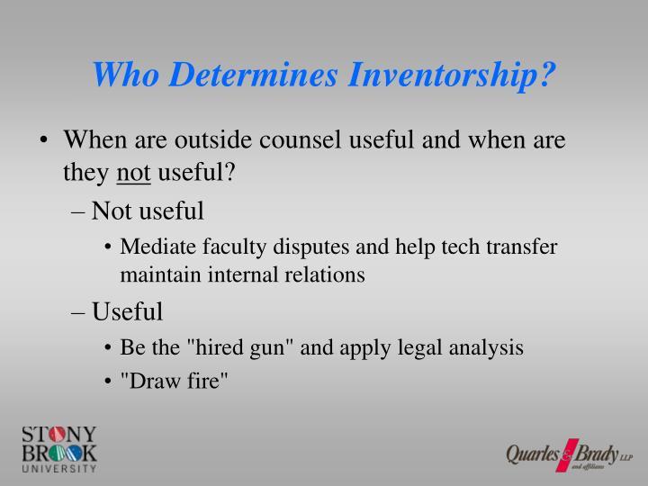 Who Determines Inventorship?