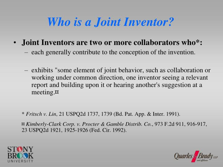 Who is a Joint Inventor?