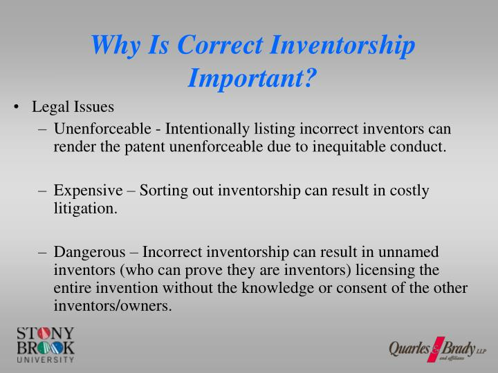 Why is correct inventorship important