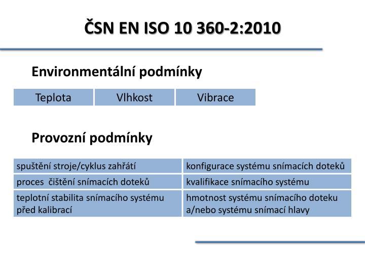 ČSN EN ISO 10 360-2:2010