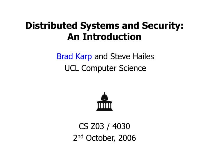 Distributed systems and security an introduction