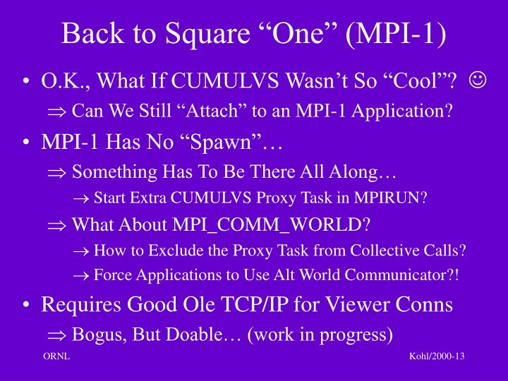 "Back to Square ""One"" (MPI-1)"
