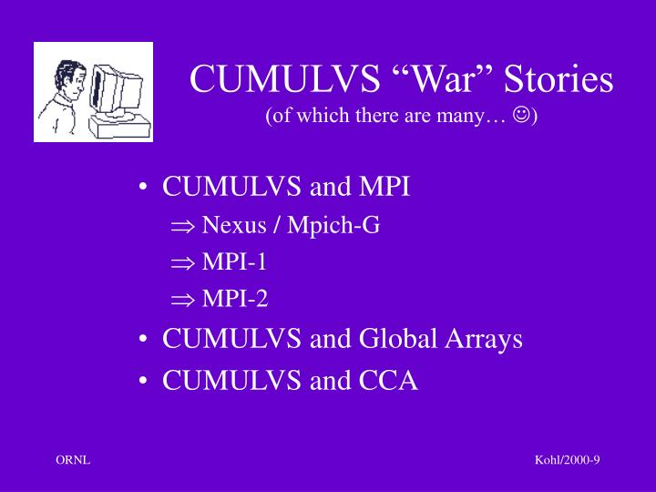 "CUMULVS ""War"" Stories"