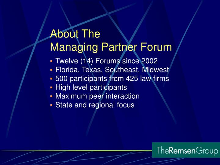 About the managing partner forum