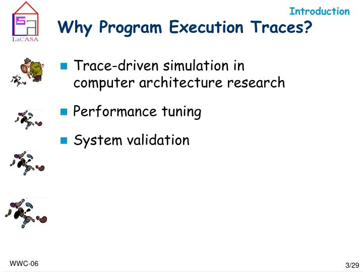 Why program execution traces