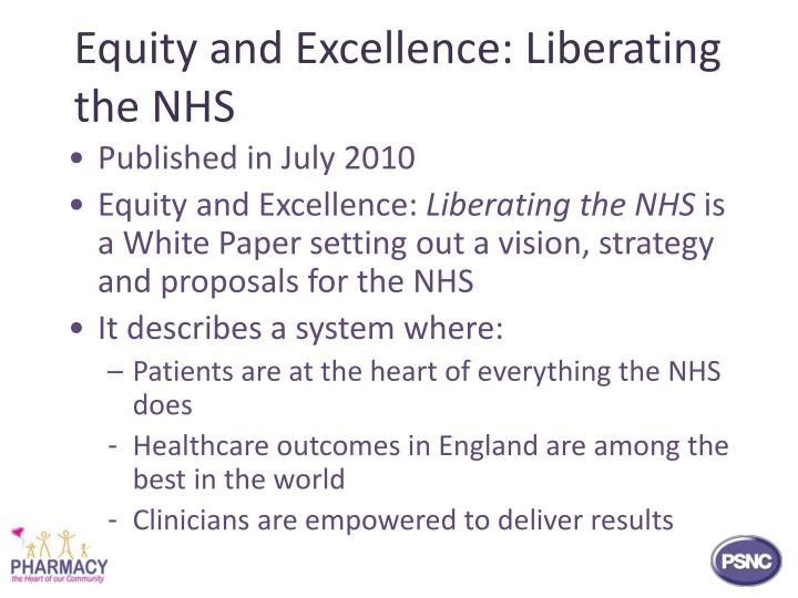 Equity and excellence liberating the nhs