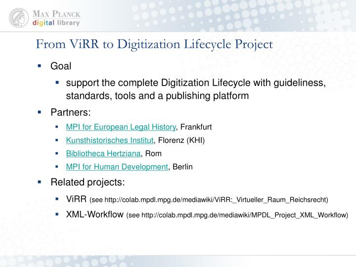 From ViRR to Digitization Lifecycle Project