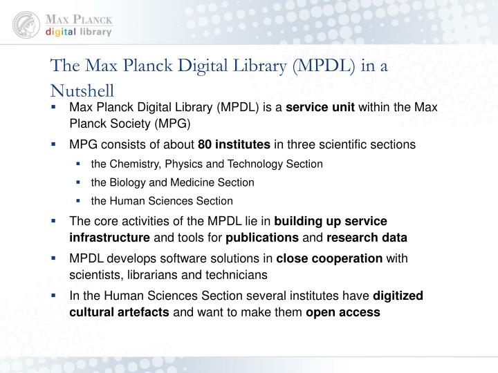 The Max Planck Digital Library (MPDL) in a Nutshell