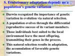 s evolutionary adaptation depends on a population s genetic variation