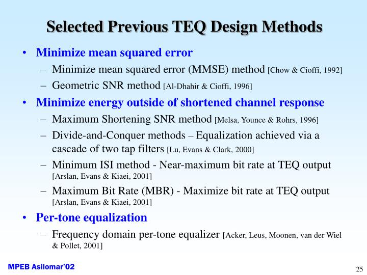Selected Previous TEQ Design Methods