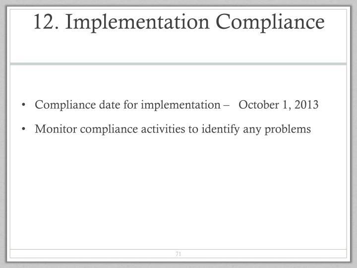 12. Implementation Compliance