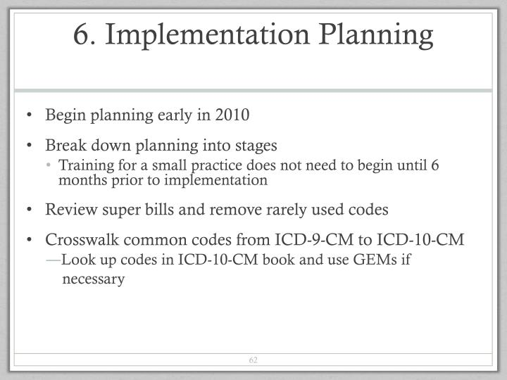 6. Implementation Planning