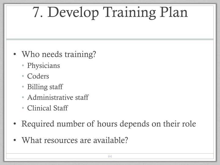 7. Develop Training Plan