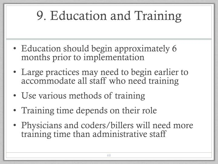 9. Education and Training