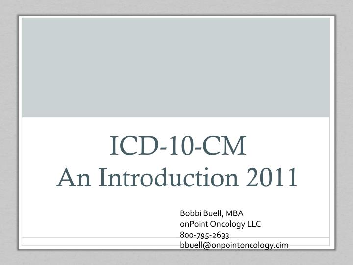 icd 10 cm an introduction 2011
