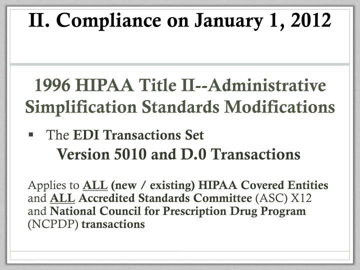 II. Compliance on January 1, 2012