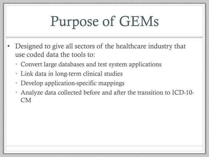 Purpose of GEMs
