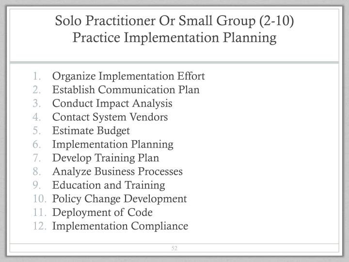 Solo Practitioner Or Small Group (2-10)