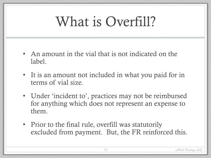 What is Overfill?