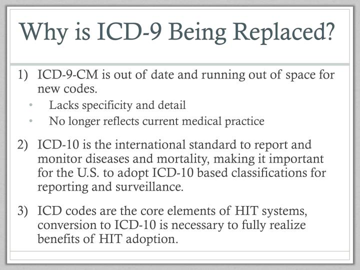 Why is ICD-9 Being Replaced?