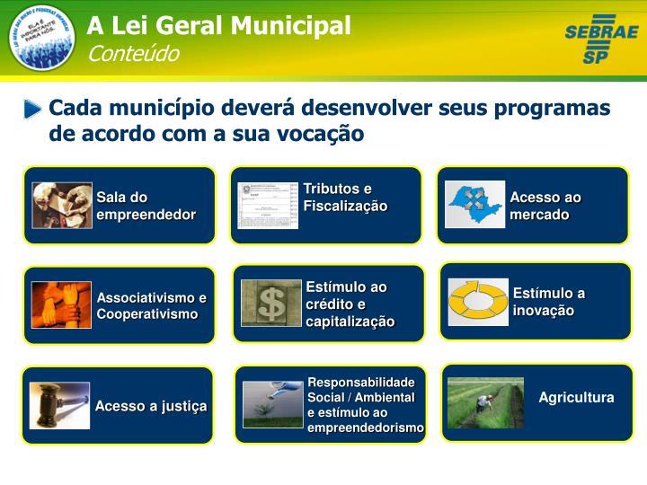 A Lei Geral Municipal