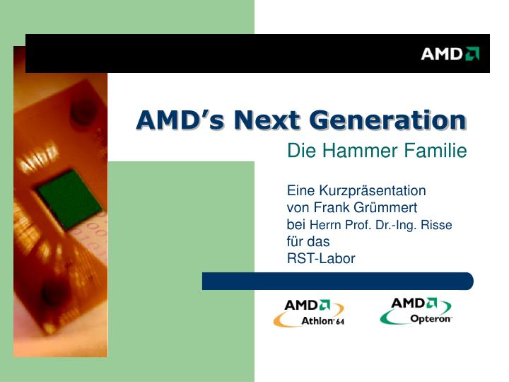 Amd s next generation