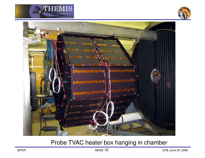 Probe TVAC heater box hanging in chamber