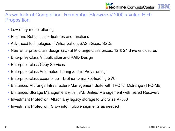 As we look at Competition, Remember Storwize V7000's Value-Rich Proposition