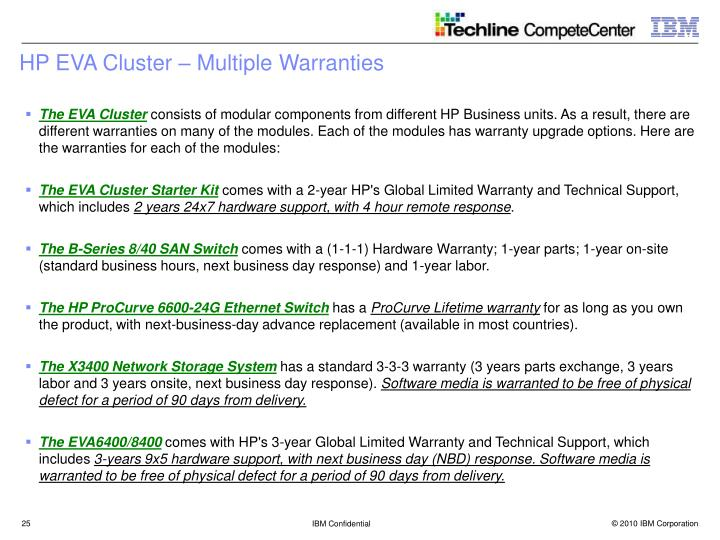 HP EVA Cluster – Multiple Warranties