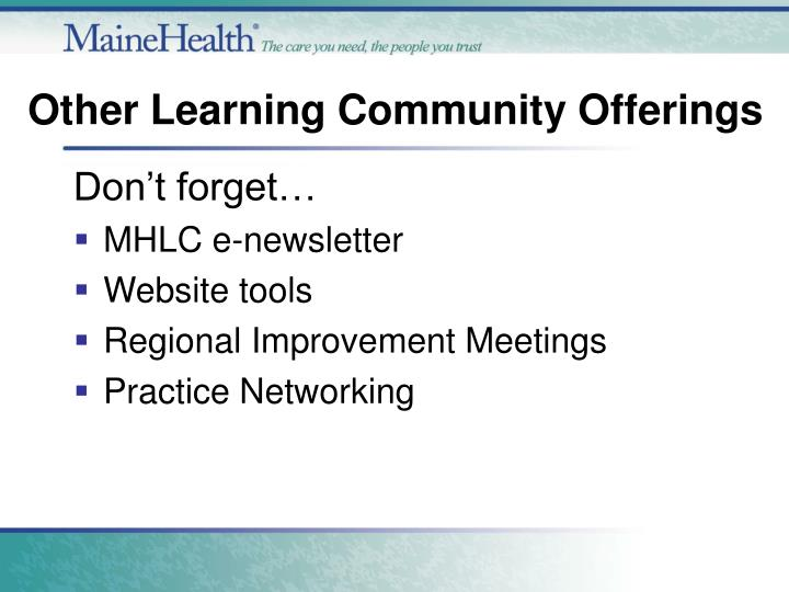 Other Learning Community Offerings