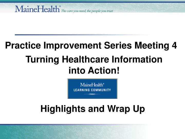 Turning healthcare information into action