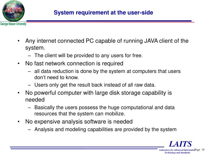 System requirement at the user-side