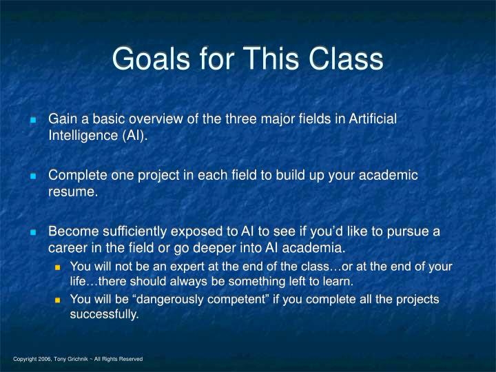 Goals for This Class