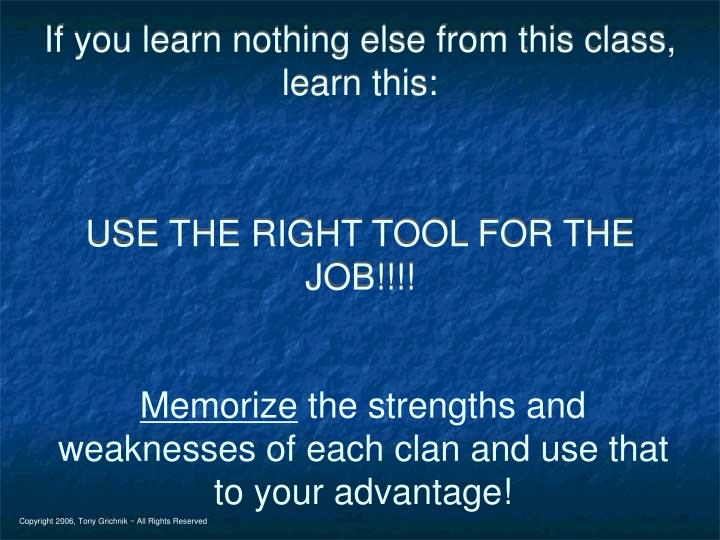 If you learn nothing else from this class, learn this:
