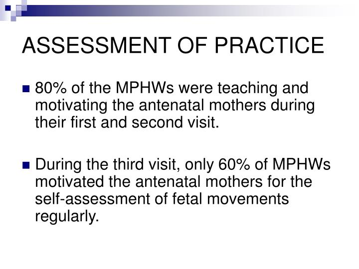 ASSESSMENT OF PRACTICE